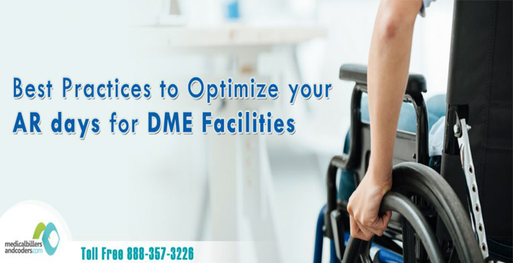 Best Practices to Optimize your AR days for DME facilities