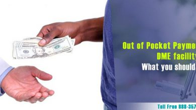Out of Pocket Payments and your DME facility!! What you should know?