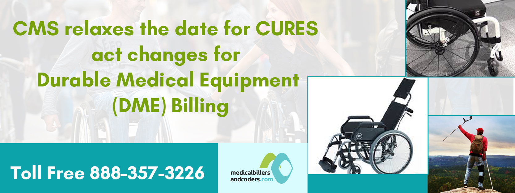 cms-relaxes-the-date-for-cures-act-changes-for-durable-medical-equipment-dme-billing