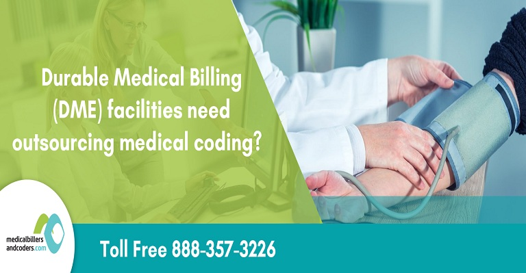 durable-medical-billing-facilities-need-outsourcing-medical-coding