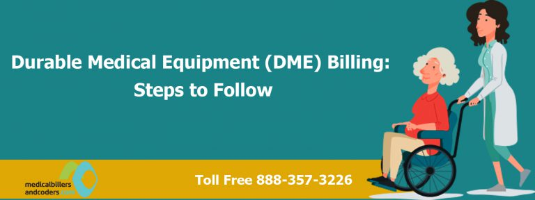 Durable-Medical-Equipment-DME-Billing-Steps-to-Follow