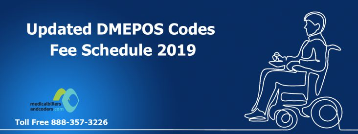 Updated DMEPOS Codes Fee Schedule 2019
