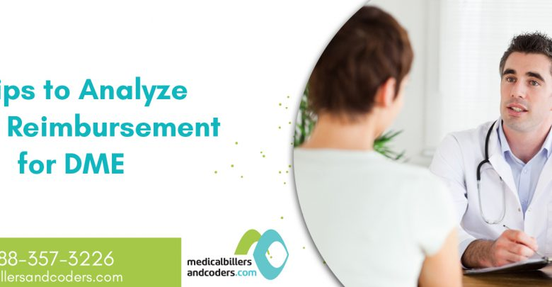 3 Tips to Analyze Payer Reimbursement for DME