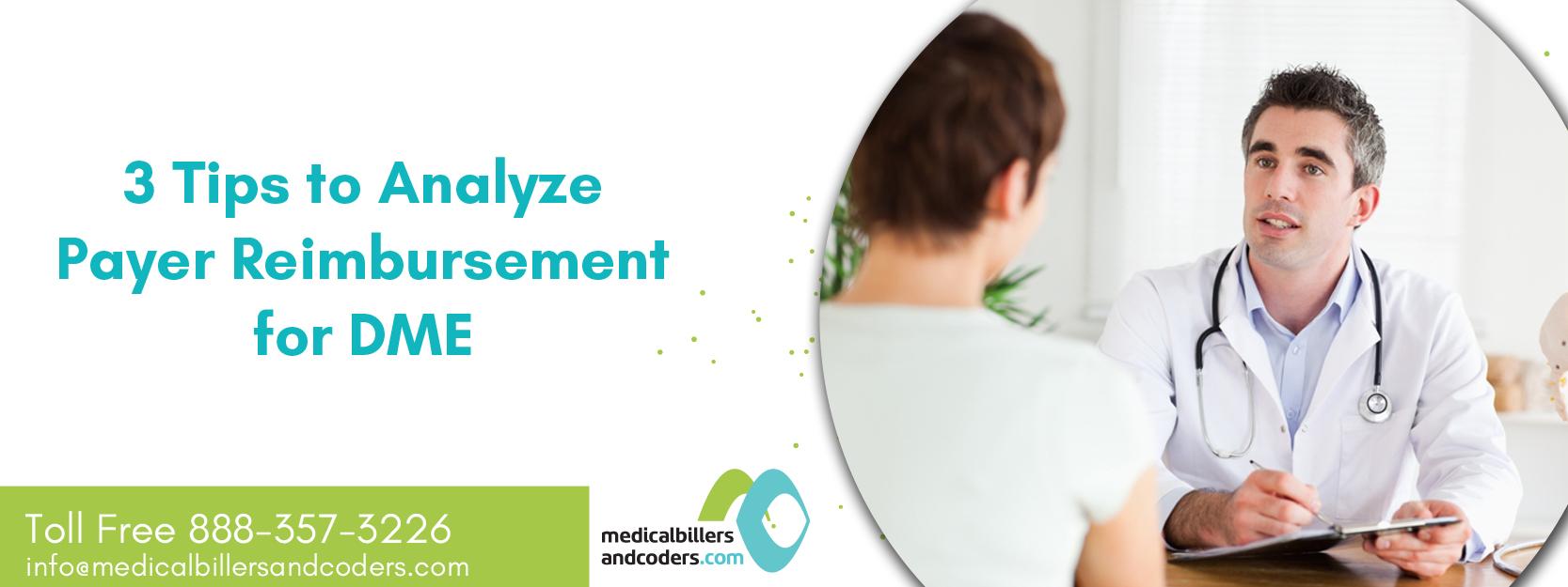 3 Tips to Analyze Payer Reimbursement for DME