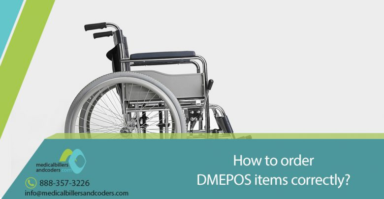 How to order DMEPOS items correctly?
