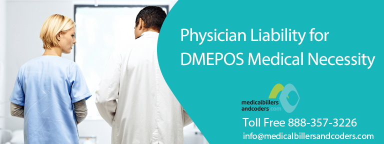 Physician Liability for DMEPOS Medical Necessity