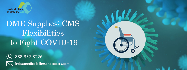 DME Supplies: CMS Flexibilities to Fight COVID-19