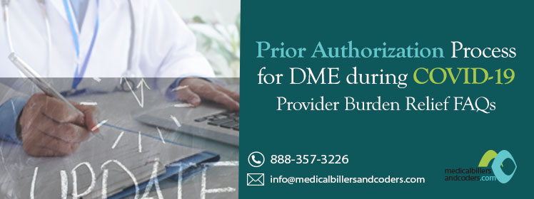 Prior Authorization Process for DME during COVID-19 - Provider Burden Relief FAQs