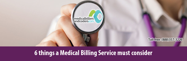 6 things a Medical Billing Service must consider