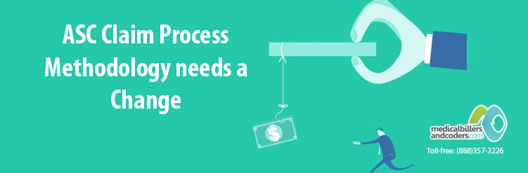 ASC Claim Process Methodology needs a Change