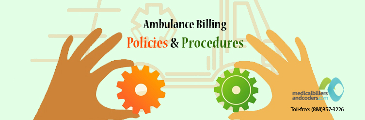 Ambulance Billing Policies and Procedures