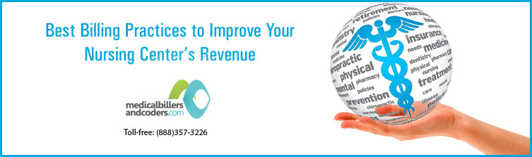 Best -billing-practices-to-improve-your-nursing-center's-revenue