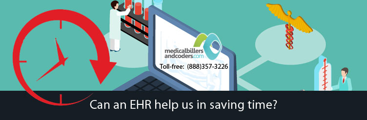 Can an EHR help us in saving time?