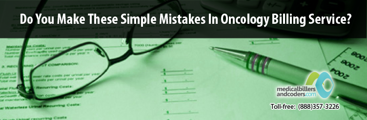 Do You Make These Simple Mistakes In Oncology Billing Service?