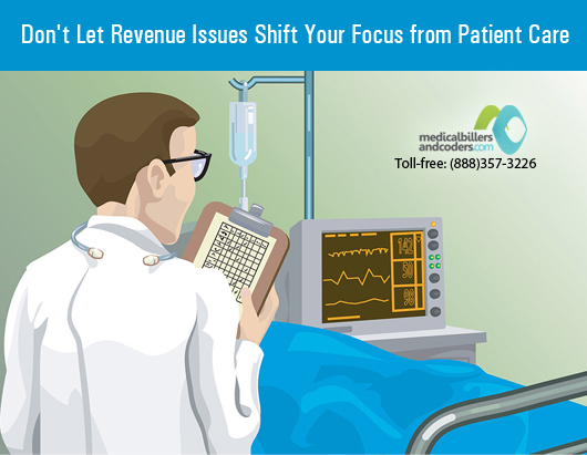 Don't Let Revenue Issues Shift Your Focus from Patient Care