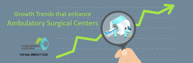 Growth Trends that enhance Ambulatory Surgical Centers