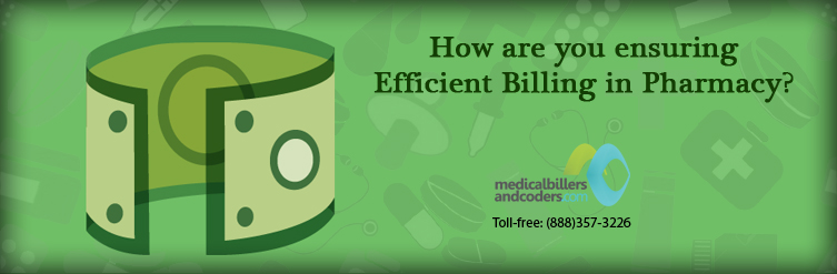How are you Ensuring Efficient Billing in Pharmacy?