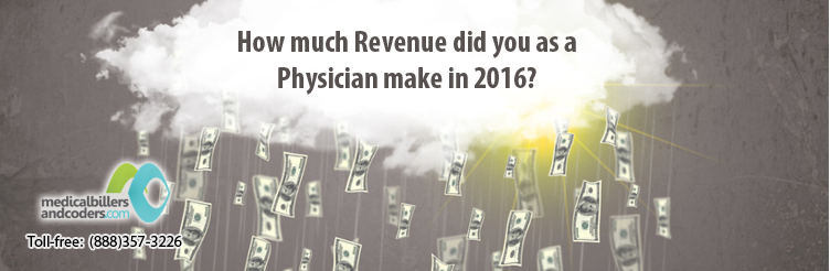 How much Revenue did you as a Physician make in 2016?