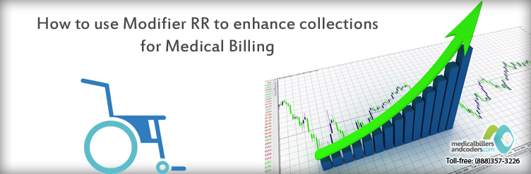 How to use Modifier RR to enhance collections for Medical Billing