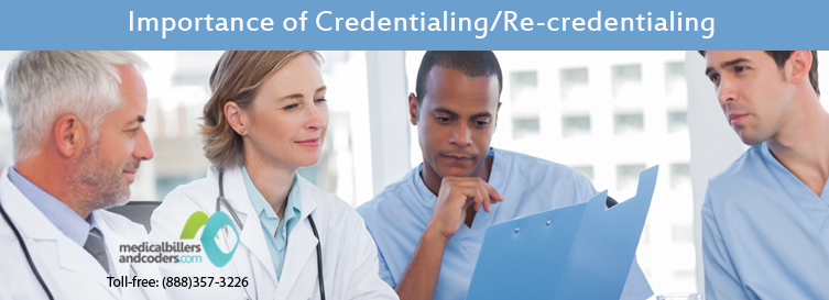 Importance of Credentialing/Re-Credentialing