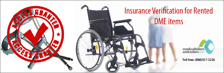 Insurance Verification for Rented DME items