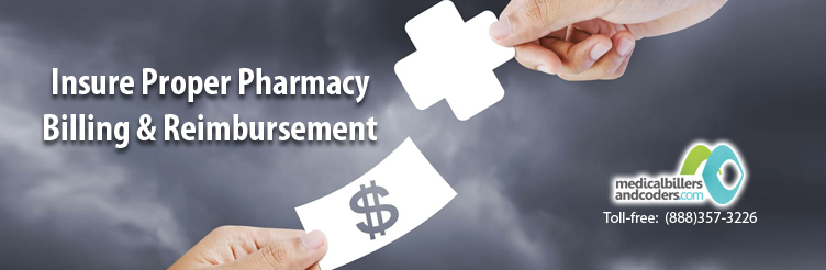 Insure Proper Pharmacy Billing and Reimbursement