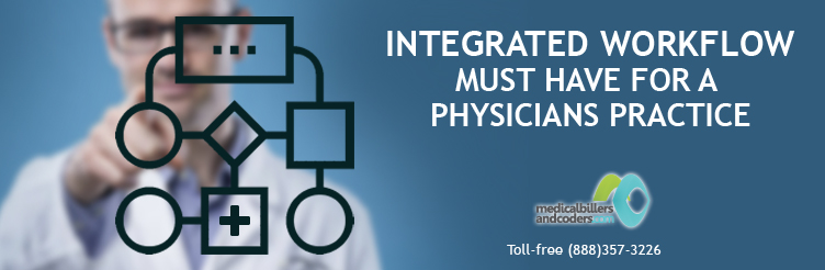 Integrated-Workflow-Must-Have-for-a-Physicians-Practice