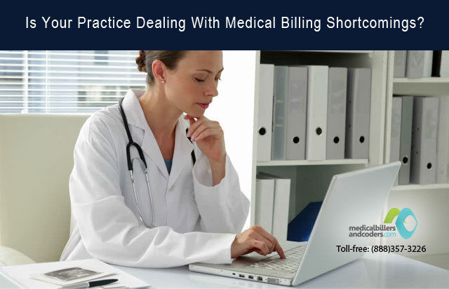Is Your Practice Dealing With Medical Billing Shortcomings?
