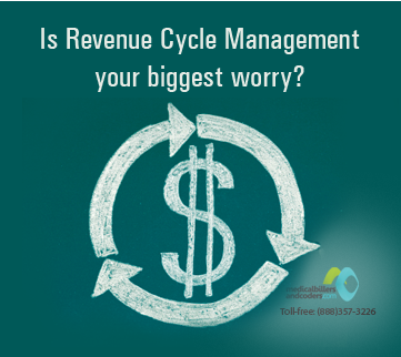 Is Revenue Cycle Management your Biggest Worry?