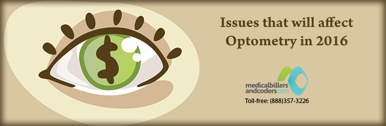 Issues that will affect Optometry in 2016