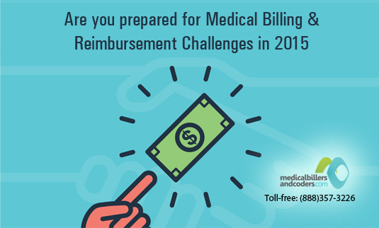 Medical Billing and Reimbursement Challenges for Physicians in 2015