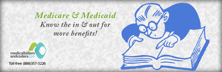 Medicare and Medicaid-Know the in and out for More Benefits