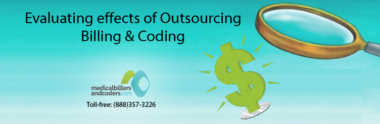 Evaluating effects of Outsourcing Billing and Coding