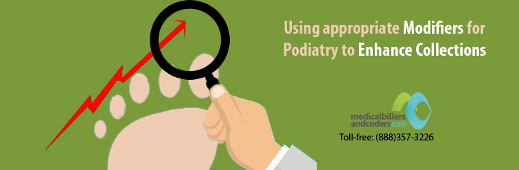article-using-appropriate-modifiers-for-Podiatry-to-enhance-collections