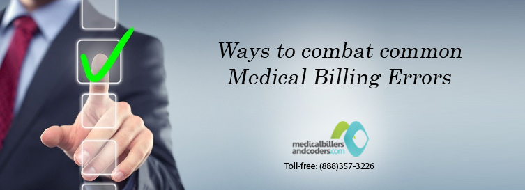 Ways to Combat Common Medical Billing Errors