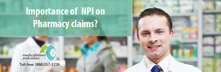 Will a pharmacy's and a pharmacist's NPI be required on ...