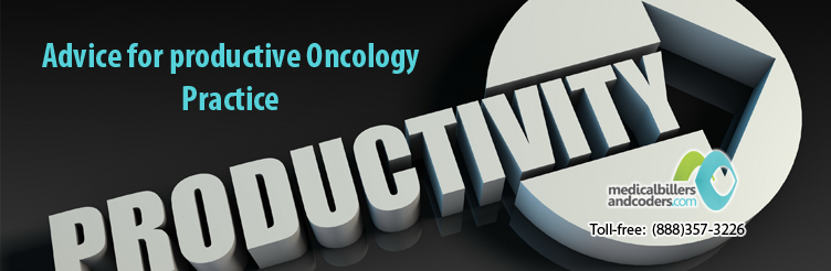 4 Pieces of advice for productive Oncology Practice