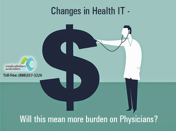 Changes in Health IT - Will this mean more burden on Physicians?