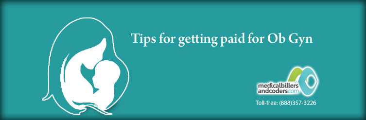 4 Tips for Getting Reimbursed for Ob Gyn Practice
