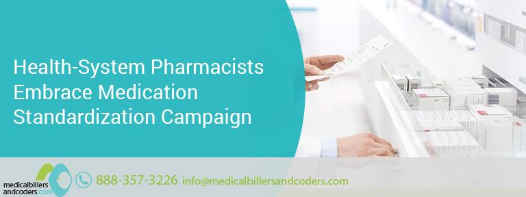 Health-System Pharmacists Embrace Medication Standardization Campaign