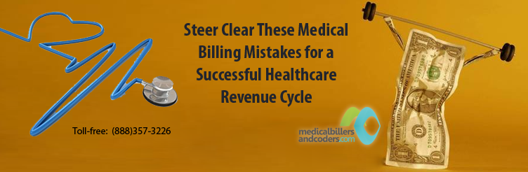 Steer-Clear-These-Medical-Billing-Mistakes-for-a-Successful-Healthcare-Revenue-Cycle