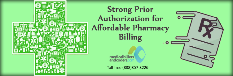 Strong Prior Authorization for Affordable Pharmacy Billing