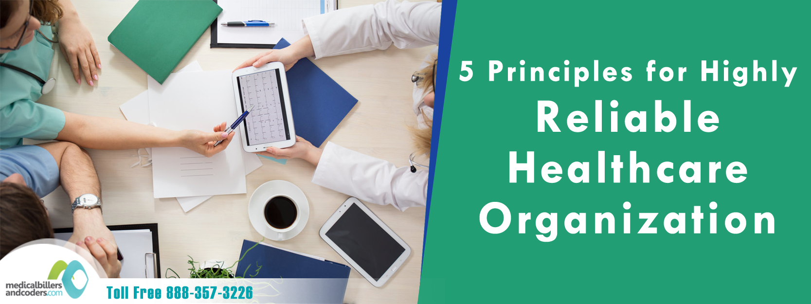 5 Principles for Highly Reliable Healthcare Organization