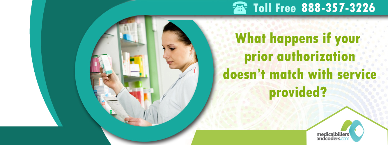 What Happens If Your Prior Authorization Doesn't Match With Service Provided?