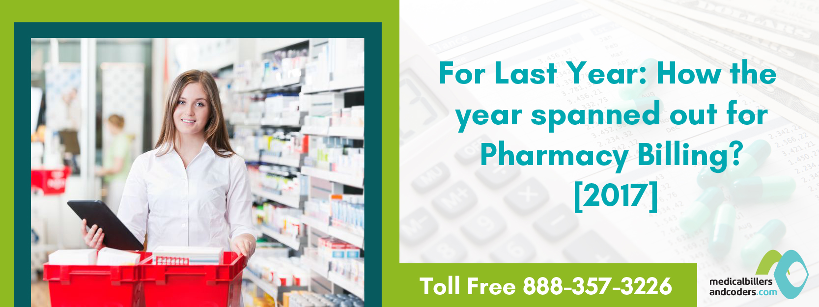 How the Year 2017 Spanned Out for Pharmacy Billing?
