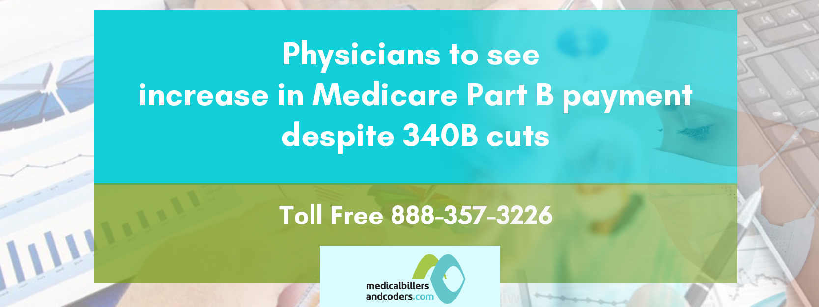 Physicians To See Increase In Medicare Part B Payment Despite 340B Cuts