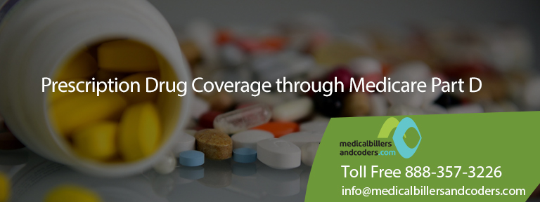 Prescription Drug Coverage through Medicare Part D