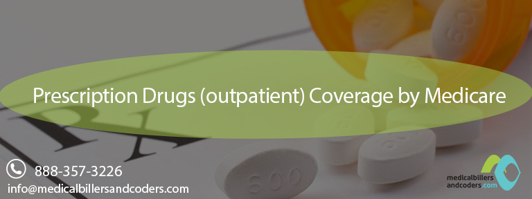 Prescription Drugs (outpatient) Coverage by Medicare