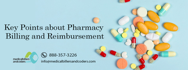 Key Points about Pharmacy Billing and Reimbursement