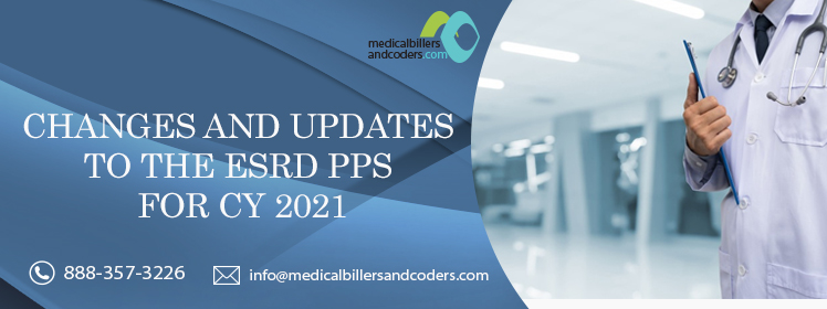 Article - CHANGES AND UPDATES TO THE ESRD PPS FOR CY 2021